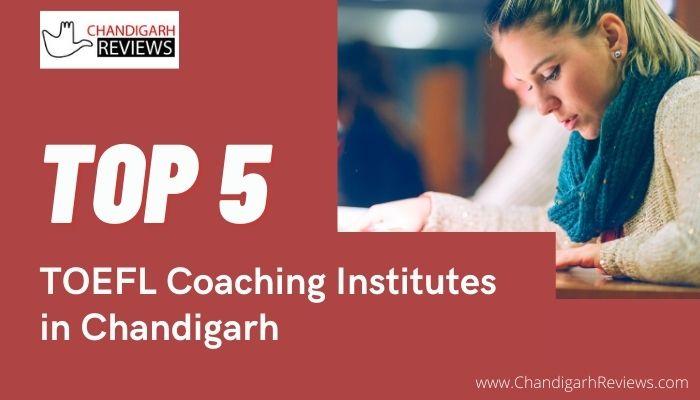 TOEFL Coaching Institutes in Chandigarh