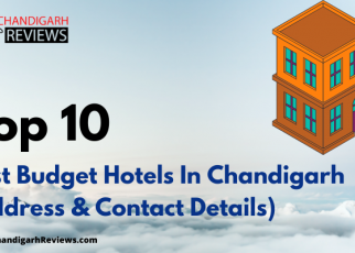 10 Best Budget Hotels In Chandigarh With Price & Details